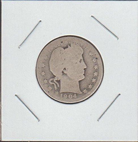 1904 Barber or Liberty Head (1892-1916) Quarter Good