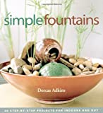 Simple Fountains, Dorcas Adkins and Adkins, 1580175066