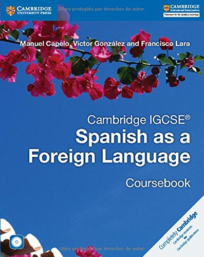 Cambridge IGCSE® Spanish as a Foreign Language Coursebook with Audio CD (Cambridge International IGCSE) (Spanish Edition)