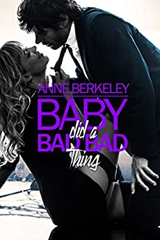 Baby Did a Bad Bad Thing (Hautboy Series Book 3) by [Berkeley, Anne]
