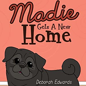 Madie Gets a New Home Audiobook