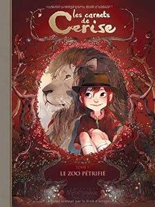 vignette de 'Les carnets de Cerise n° 1<br /> Le zoo pétrifié (Chamblain, Joris)'