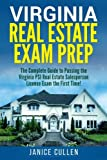 Virginia Real Estate Exam Prep: The Complete Guide to Passing the Virginia PSI Real Estate Salesperson License Exam the First Time!