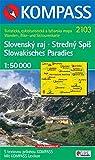 Slowakisches Paradies. Slovensky raj. Stredny Spis. 1 : 50 000: Wander-, Bike- und Skitourenkarte. GPS-genau
