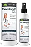 ASUTRA Pure Zechstein Magnesium Oil Spray - LESS ITCH & LESS STING/Effective Rapid Transdermal Absorption - Ultra Pure & Potent + FREE Magnesium E-Book (one 4oz bottle)