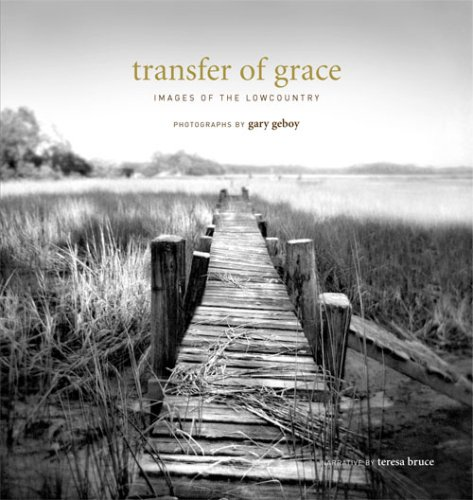 Transfer of Grace: Images of the Lowcountry