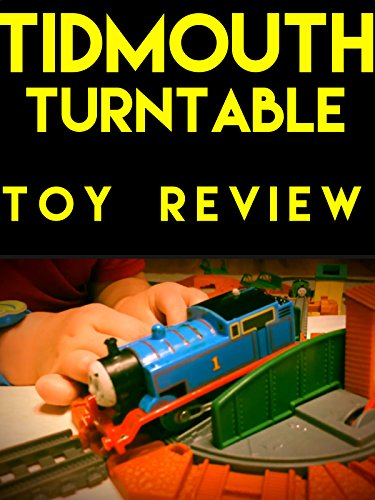 Clip: Review: Tidmouth Turntable (Thomas The Tank Engine Turntable)