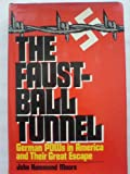 The Faustball Tunnel, John H. Moore, 0394411587