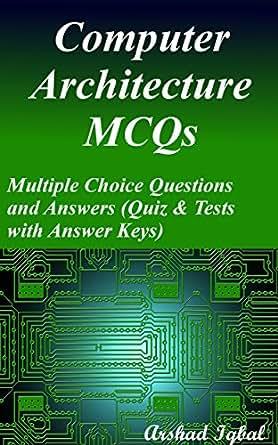 Amazon.com: Computer Architecture MCQs: Multiple Choice Questions ...