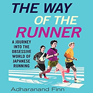 The Way of the Runner Audiobook