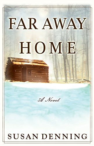 FAR AWAY HOME, an Historical Novel of the American West: Aislynn's Story- Book I