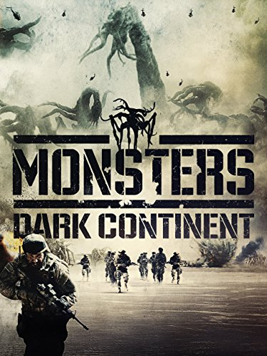 Monsters: Dark Continent by