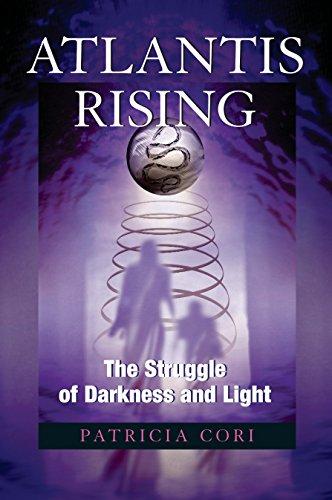 [BEST] Atlantis Rising: The Struggle of Darkness and Light (Sirian Revelations) WORD