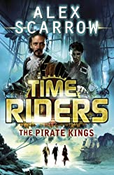 Time Riders: The Pirate Kings (Book 7)