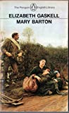 Mary Barton, Elizabeth Gaskell, 0140430539