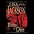 Born To Die (An Alvarez & Pescoli Novel Book 3)