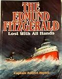 The Edmund Fitzgerald, Robert Hertel, 0938682490