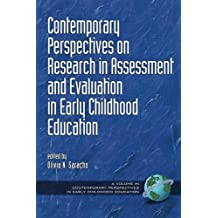 Contemporary Perspectives on Research in Assessment and Evaluation in Early Childhood Education (Contemporary...