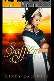 Saffron: A Sweet Western Historical Romance (Brides of Archer Ranch Book 1)