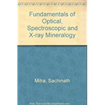 Fundamentals of Optical, Spectroscopic and X-Ray Mineralogy