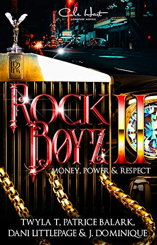 (The Rock Boyz 2: An African American Urban Romance: Money, Power, &)