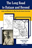 The Long Road to Bataan and Beyond, Joseph Delon, 1420861565
