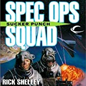 Sucker Punch: Special Ops Squad, Book 3 | Rick Shelley