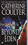 Front cover for the book Beyond Eden by Catherine Coulter