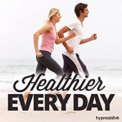 Healthier Every Day Hypnosis