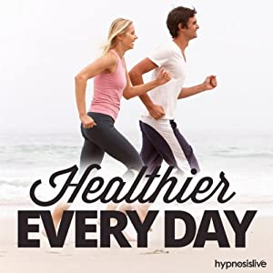 Healthier Every Day Hypnosis Speech