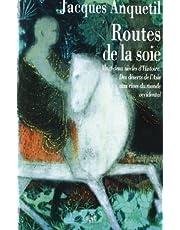 ROUTES DE LA SOIE (LES)