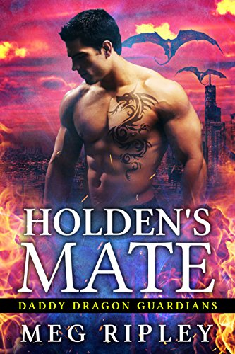 Holden's Mate (Daddy Dragon Guardians)