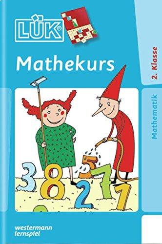 LÜK: Mathekurs 2. Klasse