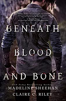 Beneath Blood and Bone (Thicker than Blood Book 2) by [Sheehan, Madeline, Riley, Claire C]