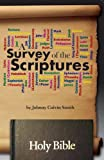 A Survey of the Scriptures, Johnny Calvin Smith, 1936497204