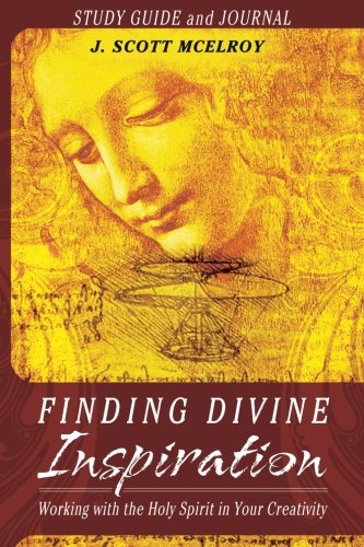 Finding Divine Inspiration Study Guide and Journal: Working with the Holy Spirit in Your Creativity pdf epub