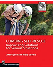 Climbing Self Rescue: Improvising Solutions for Serious Situations