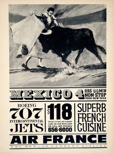 1963 Ad Vintage Travel Mexico Bullfight Bull Matador Air France Boeing 707 Jet - Original Print (France Jet)