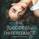 The Goddess Inheritance: A Goddess Test Novel, Book 3 | Aimée Carter