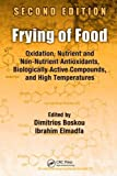 img - for Frying of Food: Oxidation, Nutrient and Non-Nutrient Antioxidants, Biologically Active Compounds and High Temperatures, Second Edition book / textbook / text book