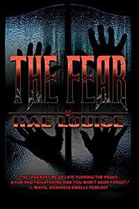 The Fear by Rae Louise ebook deal