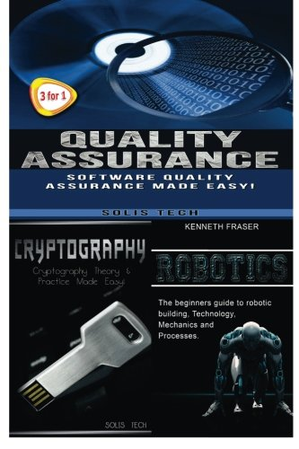 Quality Assurance + Cryptography + Robotics
