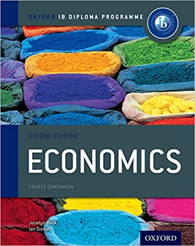Amazon Com Ib Economics Course Book Oxford Ib Diploma Programme