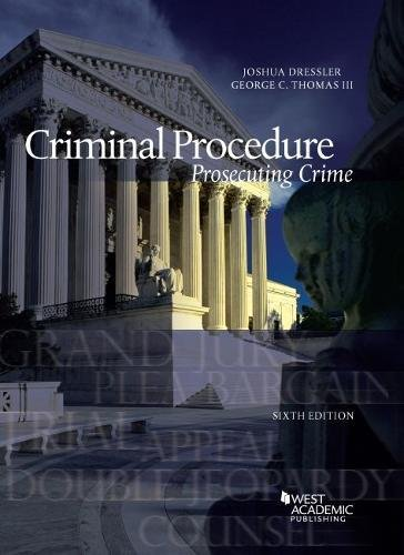 1634603281 - Criminal Procedure, Prosecuting Crime (American Casebook Series)
