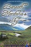 Beneath Montana's Sky: A Montana Sky Novella (The Montana Sky Series)
