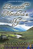img - for Beneath Montana's Sky: A Montana Sky Novella (The Montana Sky Series) book / textbook / text book