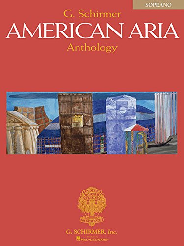 Soprano Sheet Music - G. Schirmer American Aria Anthology: Soprano
