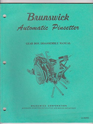 brunswick-automatic-pinsetter-detector-manual-and-gear-box-disassembly-manual