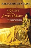 In Quest of the Jewish Mary, Mary Christine Athans, 1626980047
