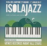 Venus Jazz Night -Isola Jazz Festival 2017